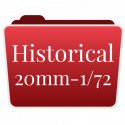 HISTORICAL 20mm-1/72