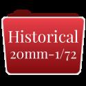 HISTORICAL 20mm-1/72